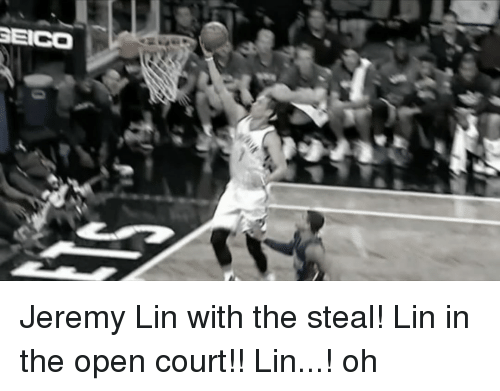 Jeremy Lin: GEICO Jeremy Lin with the steal! Lin in the open court!! Lin...! oh