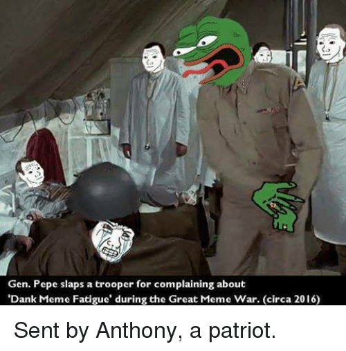 gen pepe slaps a trooper for complaining about dank meme 11263632 gen pepe slaps a trooper for complaining about 'dank meme fatigue