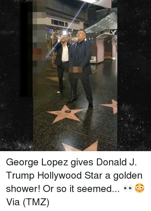 George Lopez: George Lopez gives Donald J. Trump Hollywood Star a golden shower! Or so it seemed... 👀😳 Via (TMZ)