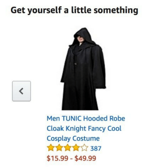 Cool, Cosplay, and Fancy: Get yourself a little something  Men TUNIC Hooded Robe  Cloak Knight Fancy Cool  Cosplay Costume  387  $15.99 $49.99