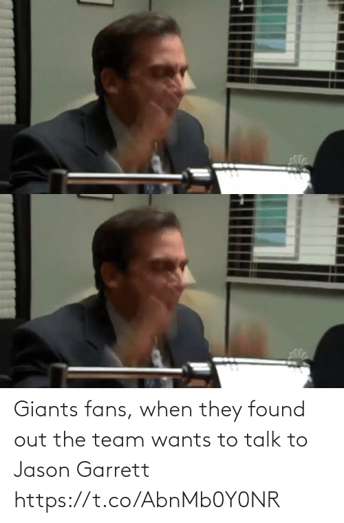 Giants: Giants fans, when they found out the team wants to talk to Jason Garrett https://t.co/AbnMb0Y0NR