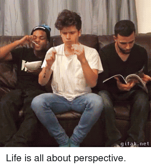 Funny, Life, and Net: gifak.net Life is all about perspective.