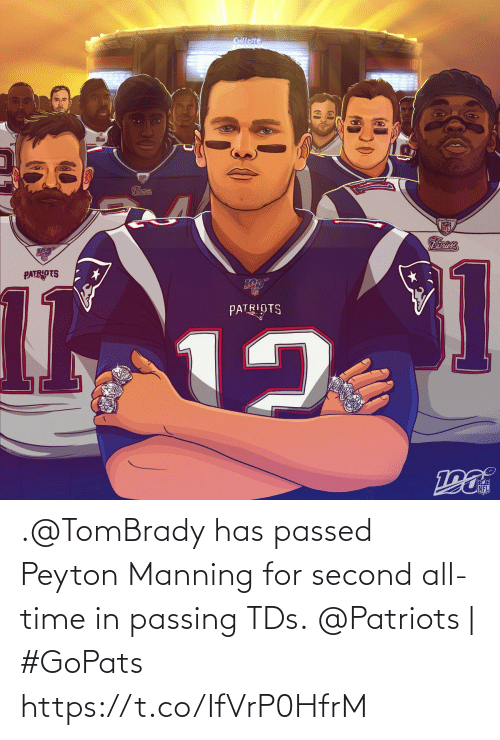 Patriotic: Gillette  Patriots  Patriots  1  12  101  PATRIOTS  NFL .@TomBrady has passed Peyton Manning for second all-time in passing TDs.  @Patriots | #GoPats https://t.co/IfVrP0HfrM