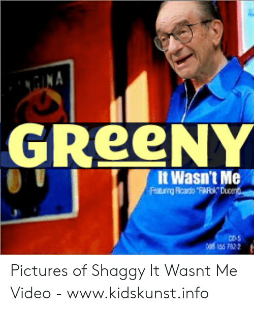 """shaggy it wasnt me: GINA  GREENY  It Wasn't Me  Featuring Ricardo """"FARok Ducent  CD-5  088 156 7822 Pictures of Shaggy It Wasnt Me Video - www.kidskunst.info"""