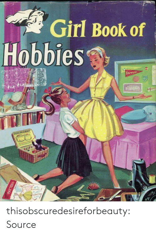 0 9: Girl  Hobbies  Book of thisobscuredesireforbeauty: Source