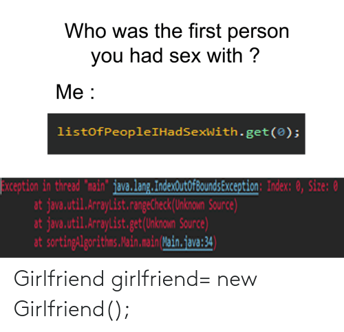 Girlfriend: Girlfriend girlfriend= new Girlfriend();