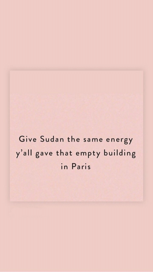 in paris: Give Sudan the  ne energy  sam  y'all gave that empty building  in Paris