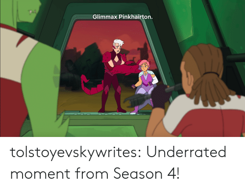 Tumblr, Blog, and Com: Glimmax Pinkhairton. tolstoyevskywrites:  Underrated moment from Season 4!