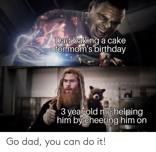 Dad, Can, and You: Go dad, you can do it!