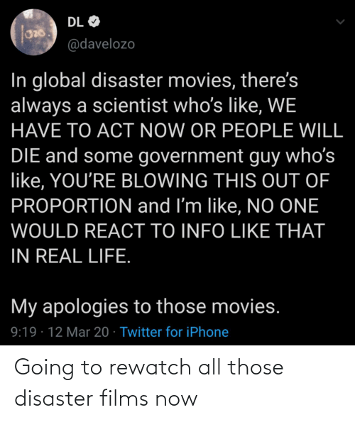 those: Going to rewatch all those disaster films now