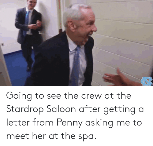 Letter: Going to see the crew at the Stardrop Saloon after getting a letter from Penny asking me to meet her at the spa.