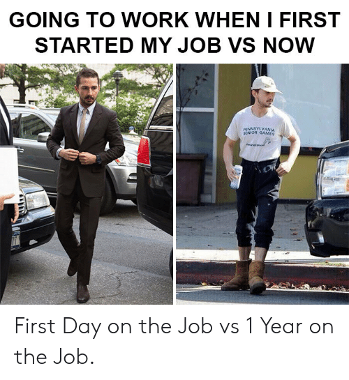 going to work: GOING TO WORK WHEN I FIRST  STARTED MY JOB VS NOW  PENNSYLVANIA  SENIOR GAMES  fonanod First Day on the Job vs 1 Year on the Job.