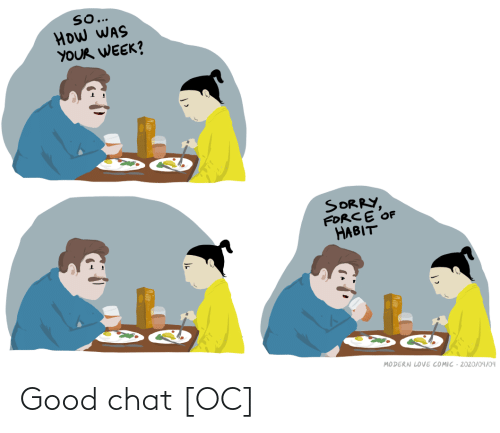 Chat: Good chat [OC]
