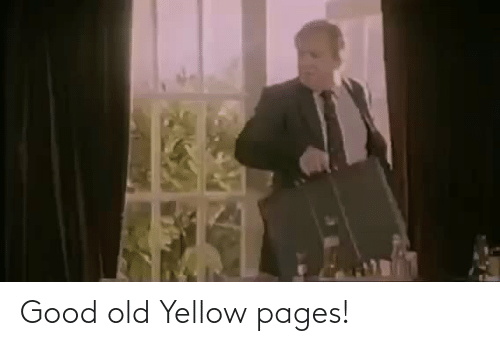pages: Good old Yellow pages!