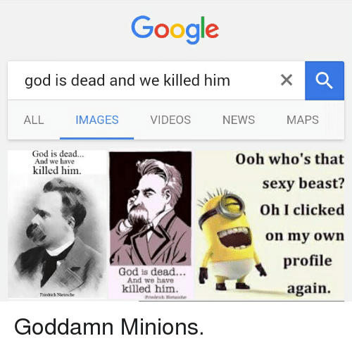 the question of whether god is dead from nietzsches views Theology - what does nietzsche's madman mean when he proclaims god is dead and we humans have killed him.