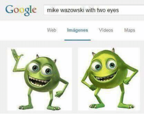 video mapping: Google  mike wazowski with two eyes  Web  Imagenes  Videos  Maps