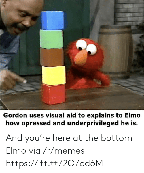 Aid: Gordon uses visual aid to explains to Elmo  how opressed and underprivileged he is. And you're here at the bottom Elmo via /r/memes https://ift.tt/2O7od6M
