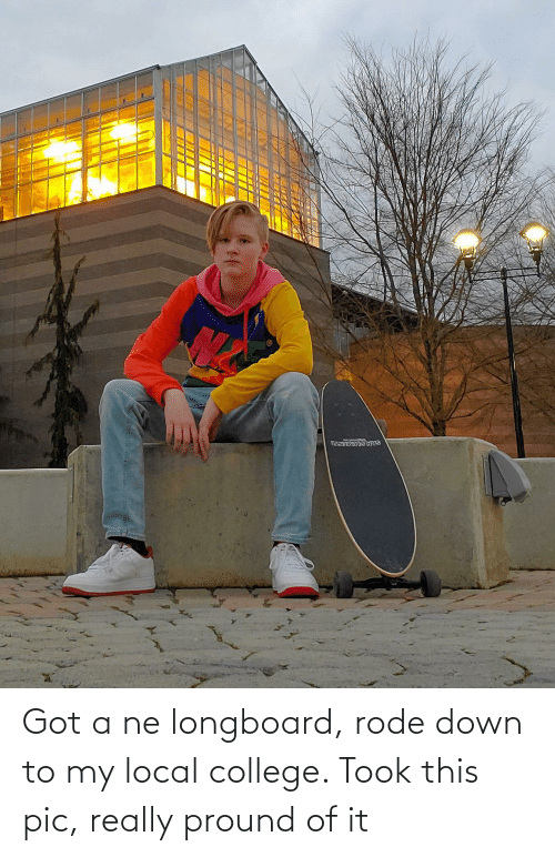 Down To: Got a ne longboard, rode down to my local college. Took this pic, really pround of it