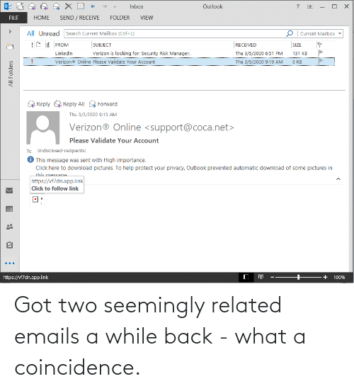 Emails: Got two seemingly related emails a while back - what a coincidence.