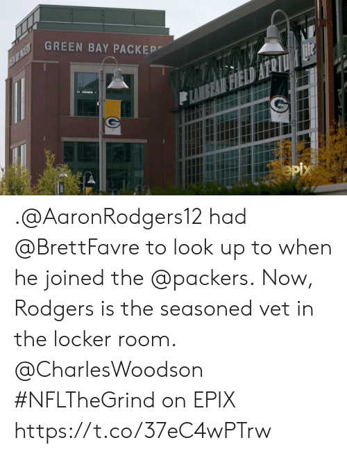 Look Up To: GREEN BAY PACKEP  REE BIT PACKERS  Hite  FIELD  eрх .@AaronRodgers12 had @BrettFavre to look up to when he joined the @packers.  Now, Rodgers is the seasoned vet in the locker room. @CharlesWoodson   #NFLTheGrind on EPIX https://t.co/37eC4wPTrw