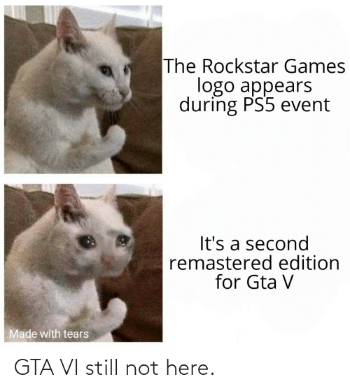 Here: GTA VI still not here.