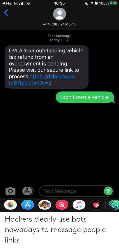 links: Hackers clearly use bots nowadays to message people links