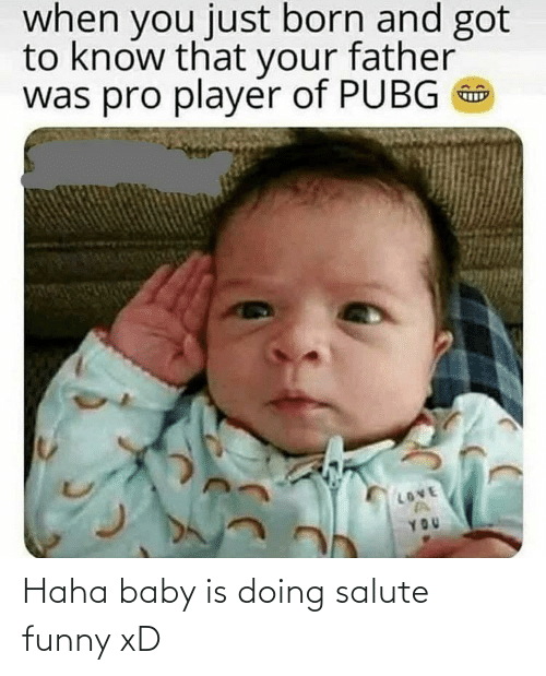 Salute: Haha baby is doing salute funny xD