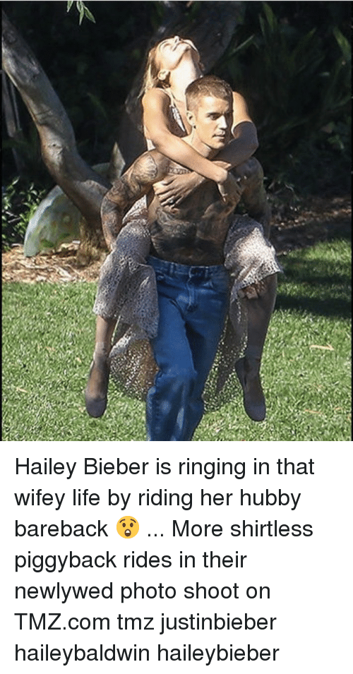 hubby: Hailey Bieber is ringing in that wifey life by riding her hubby bareback 😲 ... More shirtless piggyback rides in their newlywed photo shoot on TMZ.com tmz justinbieber haileybaldwin haileybieber