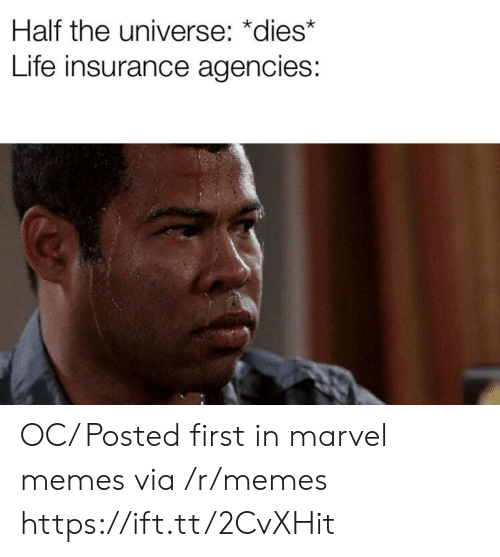 Marvel Memes: Half the universe: *dies*  Life insurance agencies: OC/ Posted first in marvel memes via /r/memes https://ift.tt/2CvXHit