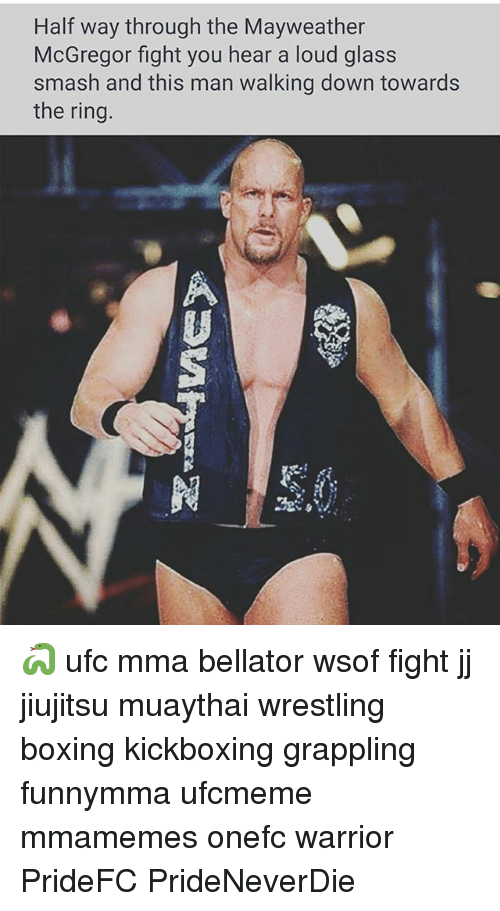 Glassed: Half way through the Mayweather  McGregor fight you hear a loud glass  smash and this man walking down towards  the ring 🐍 ufc mma bellator wsof fight jj jiujitsu muaythai wrestling boxing kickboxing grappling funnymma ufcmeme mmamemes onefc warrior PrideFC PrideNeverDie