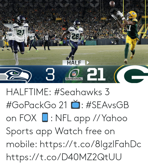 yahoo sports: HALFTIME:  #Seahawks 3 #GoPackGo 21  📺: #SEAvsGB on FOX 📱: NFL app // Yahoo Sports app Watch free on mobile: https://t.co/8lgzlFahDc https://t.co/D40MZ2QtUU