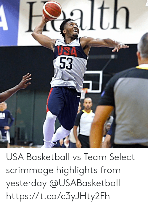 usa basketball: Halth  ISA  53 USA Basketball vs Team Select scrimmage highlights from yesterday @USABasketball https://t.co/c3yJHty2Fh