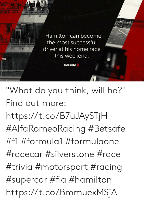 "Memes, Home, and F1: Hamilton can become  the most successful  driver at his home race  this weekend.  betsafe ""What do you think, will he?""  Find out more: https://t.co/B7uJAySTjH  #AlfaRomeoRacing #Betsafe #f1 #formula1 #formulaone #racecar #silverstone #race #trivia #motorsport #racing #supercar #fia #hamilton https://t.co/BmmuexMSjA"