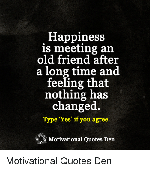 Old Friends Meeting After Long Time Quotes