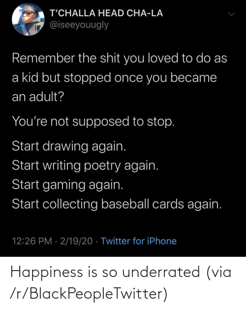 Happiness Is: Happiness is so underrated (via /r/BlackPeopleTwitter)