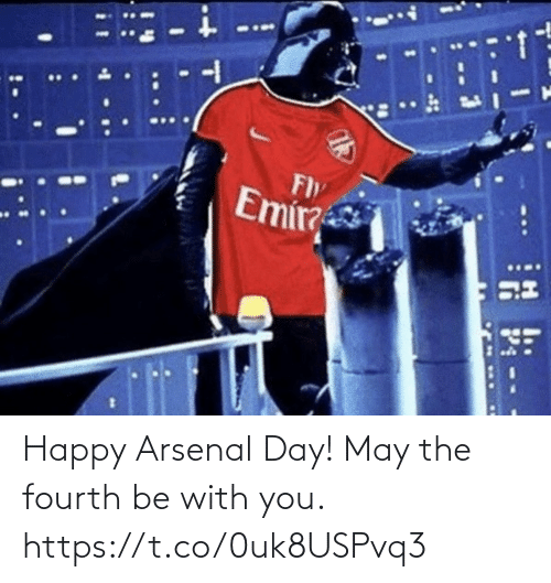 Be With You: Happy Arsenal Day!   May the fourth be with you. https://t.co/0uk8USPvq3