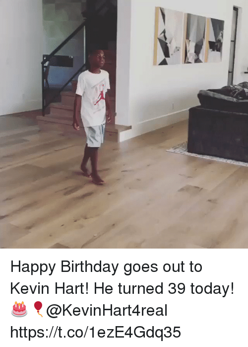 Birthday, Kevin Hart, and Happy Birthday: Happy Birthday goes out to Kevin Hart! He turned 39 today! 🎂🎈@KevinHart4real https://t.co/1ezE4Gdq35