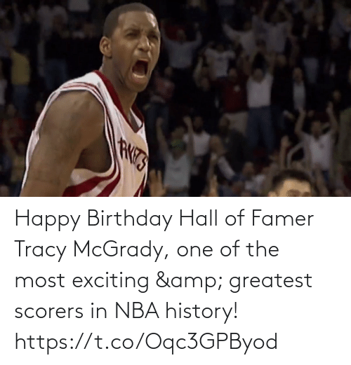 exciting: Happy Birthday Hall of Famer Tracy McGrady, one of the most exciting & greatest scorers in NBA history!   https://t.co/Oqc3GPByod