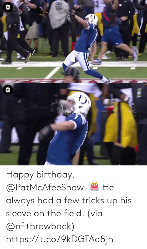 A Few: Happy birthday, @PatMcAfeeShow! 🎂  He always had a few tricks up his sleeve on the field. (via @nflthrowback) https://t.co/9kDGTAa8jh