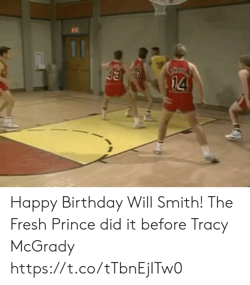 Birthday, Fresh, and Memes: Happy Birthday Will Smith! The Fresh Prince did it before Tracy McGrady   https://t.co/tTbnEjITw0