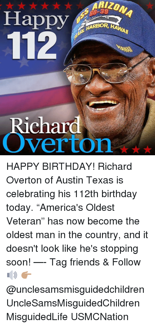 """austin texas: Happy  Richard  Overton* HAPPY BIRTHDAY! Richard Overton of Austin Texas is celebrating his 112th birthday today. """"America's Oldest Veteran"""" has now become the oldest man in the country, and it doesn't look like he's stopping soon! —- Tag friends & Follow 🔊 👉🏽 @unclesamsmisguidedchildren UncleSamsMisguidedChildren MisguidedLife USMCNation"""