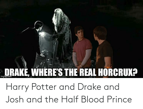 Harry Potter: Harry Potter and Drake and Josh and the Half Blood Prince
