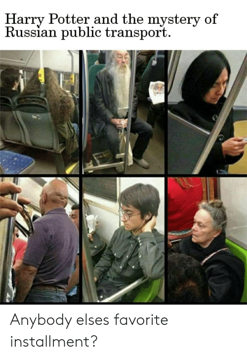 transport: Harry Potter and the mystery of  Russian public transport Anybody elses favorite installment?