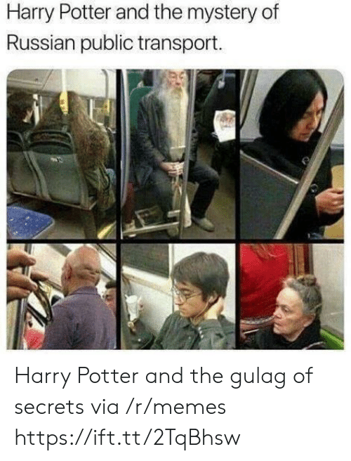 transport: Harry Potter and the mystery of  Russian public transport. Harry Potter and the gulag of secrets via /r/memes https://ift.tt/2TqBhsw