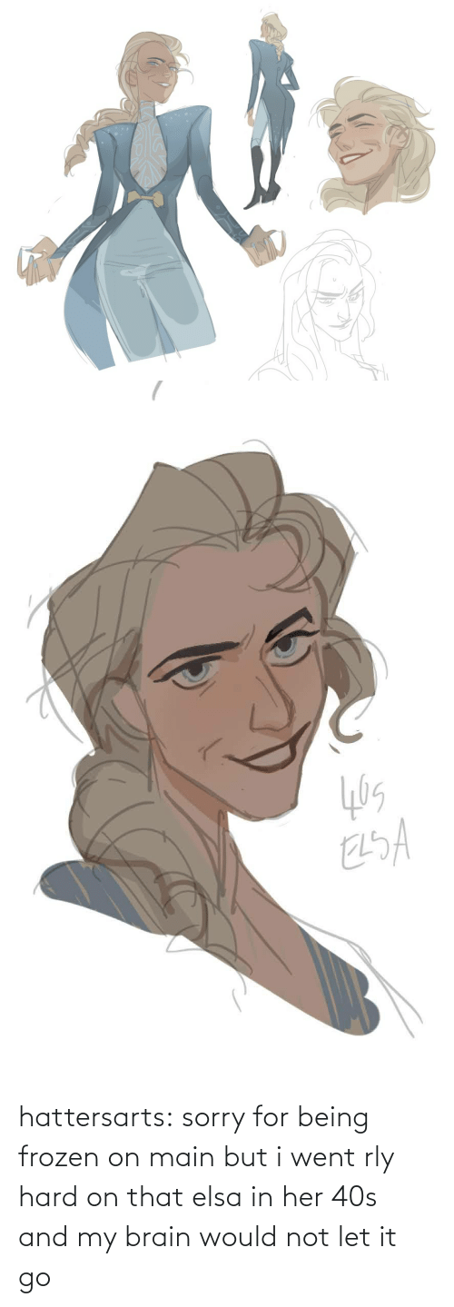 Main: hattersarts:  sorry for being frozen on main but i went rly hard on that elsa in her 40s and my brain would not let it go