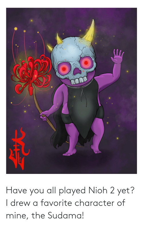 Favorite Character: Have you all played Nioh 2 yet? I drew a favorite character of mine, the Sudama!