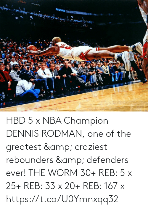 worm: HBD 5 x NBA Champion DENNIS RODMAN, one of the greatest & craziest rebounders & defenders ever!   THE WORM  30+ REB: 5 x  25+ REB: 33 x  20+ REB: 167 x https://t.co/U0Ymnxqq32