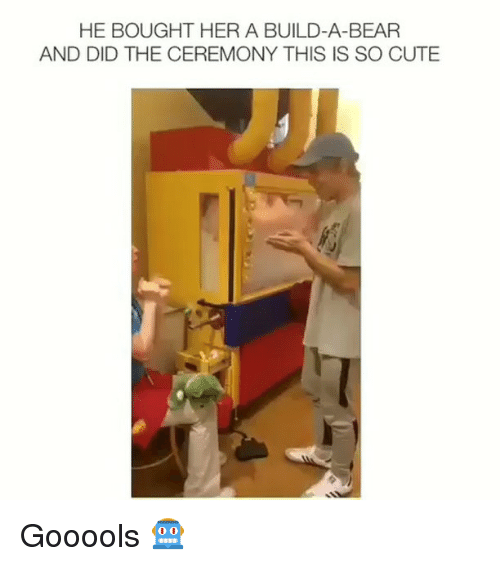 Build a Bear: HE BOUGHT HER A BUILD-A-BEAR  AND DID THE CEREMONY THIS IS SO CUTE Gooools 🤖