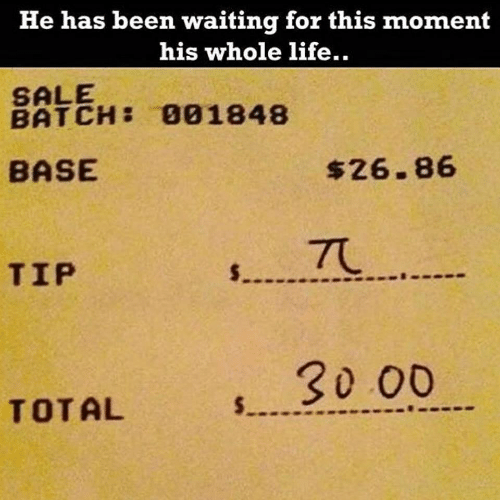 base: He has been waiting for this moment  his whole life..  SALE  BATCH: 001848  BASE  $26.86  TU  $  TIP  30 00  $.  TOTAL