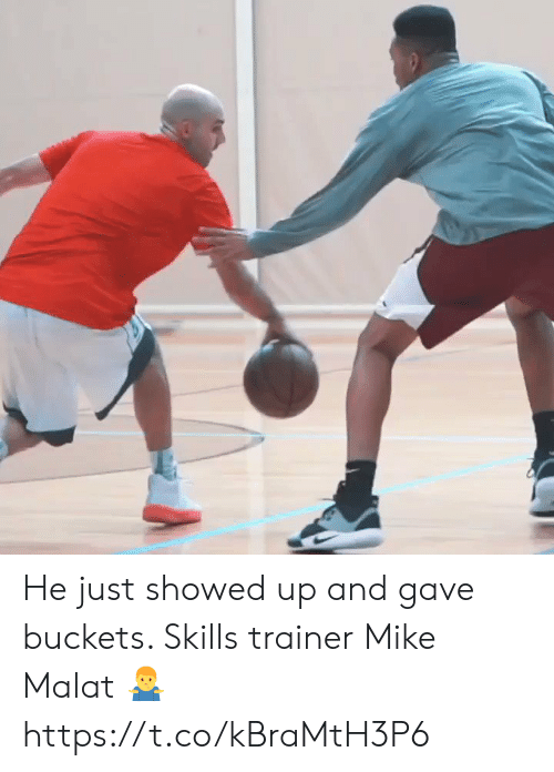 trainer: He just showed up and gave buckets. Skills trainer Mike Malat 🤷♂️ https://t.co/kBraMtH3P6